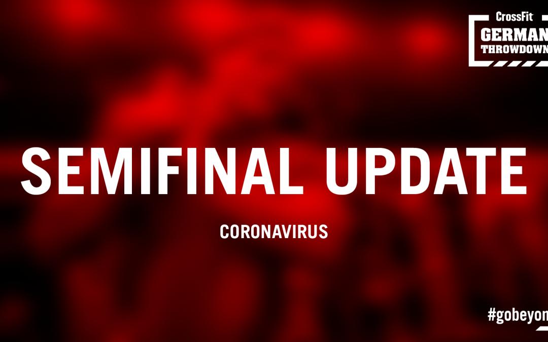 Semifinal Update